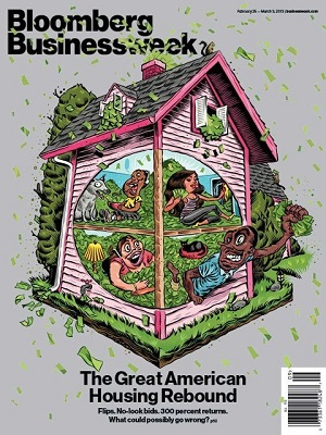 Bloomberg Businessweek cover from February 25, has the editor backpedaling why this cover was approved in reference to a housing rebound story.