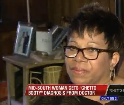 Terry Ragland, 55, of Jackson, Tennessee, was told by her doctor that she had a case of Ghetto Booty when being treated for back pain in April.
