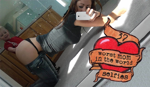37-worst-mom-in-the-world-selfies