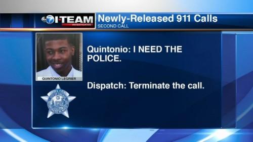 Quintonio to police dispatch