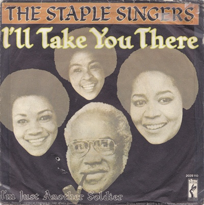 the_staple_singers-ill_take_you_there_s